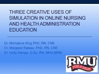 Three Creative Uses of Simulation in Online Nursing and